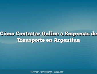 Cómo Contratar Online a Empresas de Transporte en Argentina