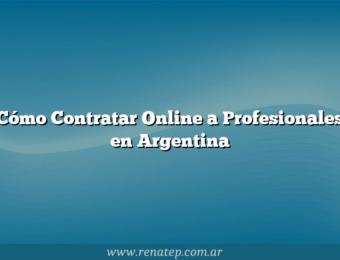 Cómo Contratar Online a Profesionales en Argentina