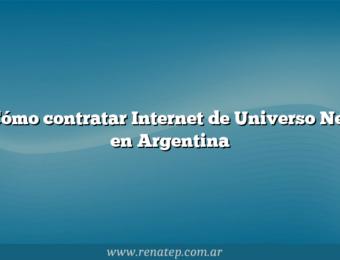 Cómo contratar Internet de Universo Net en Argentina