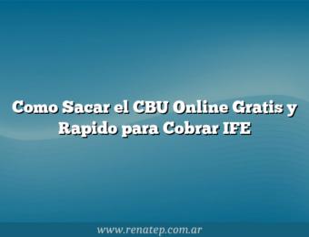 Como Sacar el CBU Online Gratis y Rapido para Cobrar IFE