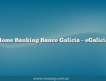 Home Banking Banco Galicia – eGalicia