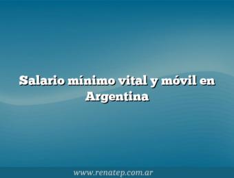 Salario mínimo vital y móvil en Argentina