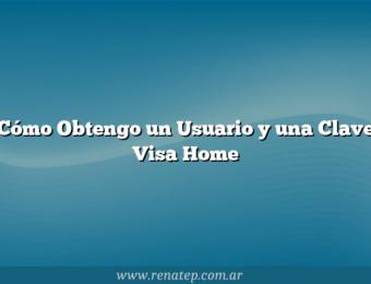 Cómo Obtengo un Usuario y una Clave Visa Home