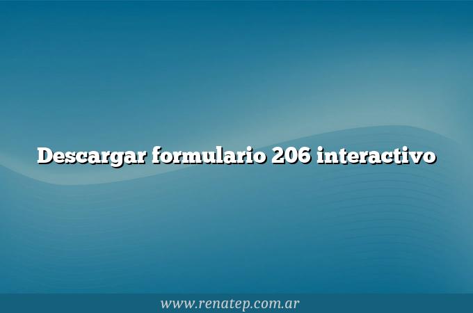Descargar formulario 206 interactivo
